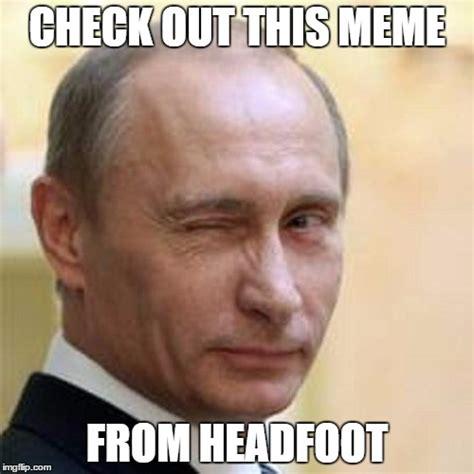 Wink Meme - putin wink imgflip
