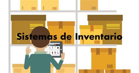 sistemas  el manejo de inventarios beneficios  retos