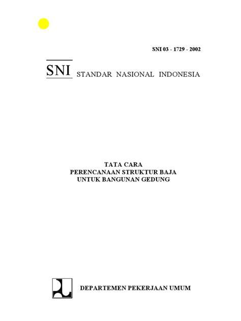 Standar Nasional Indonesia: Tata Cara Perencanaan Struktur