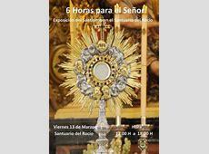 Exposicion del Santísimo en el Santuario del Rocío Rociocom