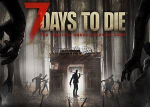 7 Days To Die Is Now Available On PS4 And Xbox One Videos