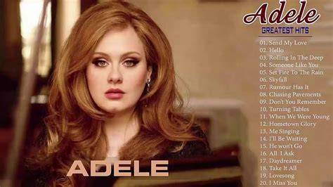 Best Of Adele by Adele Greatest Hits Album Cover Adele Playlist 2018