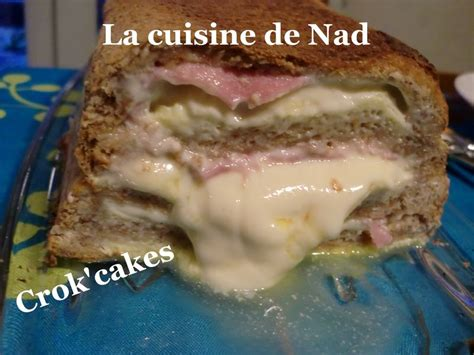 crok cake la cuisine de nad