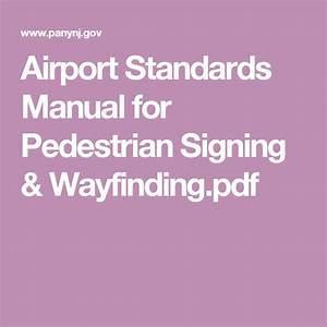 Airport Standards Manual For Pedestrian Signing