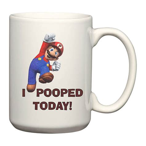 Super Mario Mug   Mario Pooped Today! Mug ? RageBear