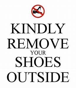 Download Keep Your Shoes Outside Wallpaper Gallery