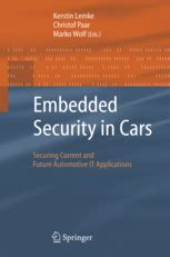 Embedded Security in Cars - Securing Current and Future