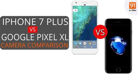 pixel xl vs apple iphone 7 plus comparison is the pixel really better