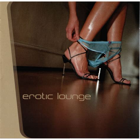 Erotic Lounge (Disc 2: Quick And Dirty) - mp3 buy, full tracklist