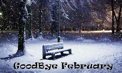 march goodbye february quotes images  pictures