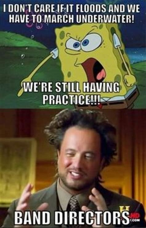 Band Practice Meme - 25 hilariously awesome marching band memes mommy has a potty mouthmommy has a potty mouth