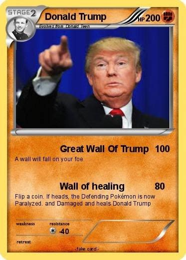 Earn +1 if the pokémon performs first in the turn. Donald Trump Pokemon Card   Meme Generator