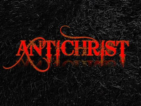 The Antichrist: Is He a Real Person?