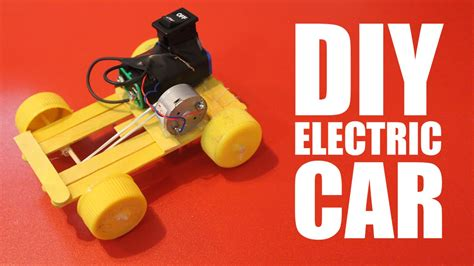 How To Make Electric Car by How To Make A Battery Powered Car Diy Electric Car
