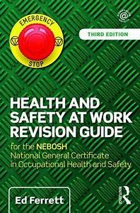 Health And Safety At Work Revision Guide   For The Nebosh