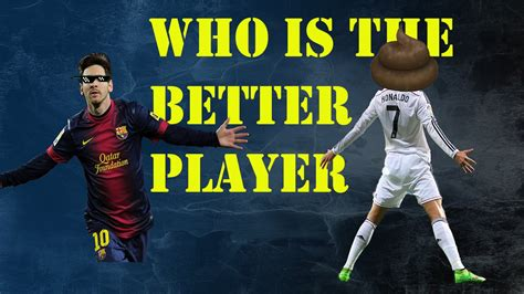 who s betten proof that messi is better than ronaldo