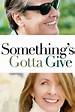 Something's Gotta Give Movie Trailer, Reviews and More ...