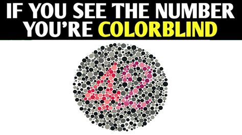 test to see if you re color blind if you see the number you re color blind eye test
