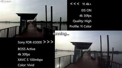 Yi 4k+ Eis Vs Sony Action Cam Fdr-x3000 Boss Stabilization