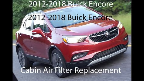 buick encore cabin air filter replacement youtube