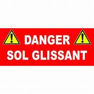 Astuce Pour Sol Glissant : panneau danger sol glissant ~ Premium-room.com Idées de Décoration