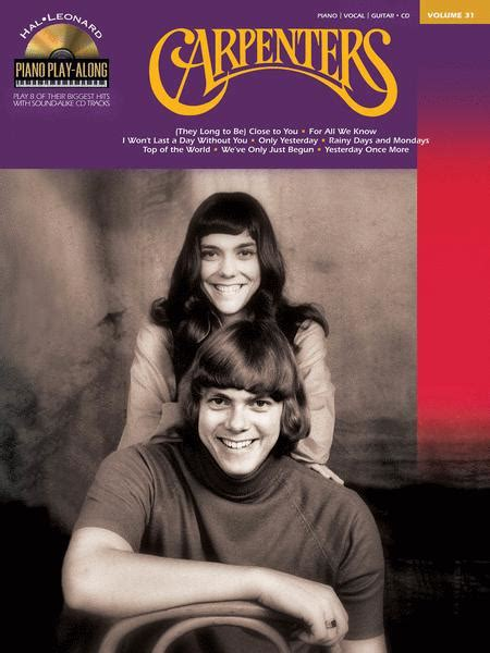This list of popular carpenters cds has been voted on by music fans around the world, so the order isn't just one person's opinion. Carpenters By The Carpenters - Softcover Audio Online Sheet Music For Piano/Vocal/Guitar - Buy ...