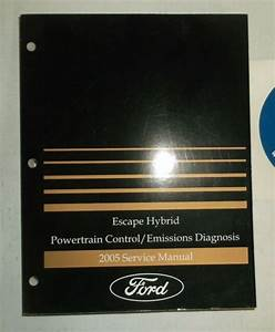 2005 Ford Escape Hybrid Powertrain Control Emission