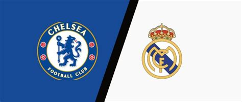 Chelsea vs Real Madrid Match Preview & Predictions ...
