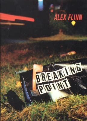 breaking point by alex flinn reviews discussion bookclubs lists