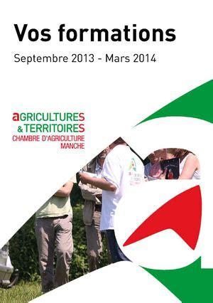 chambre d agriculture manche calaméo catalogue 2013 des formations chambre d
