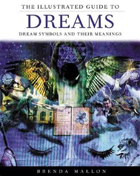 illustrated guide  dreams dream symbols   meanings  brenda mallon reviews
