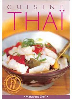 cuisine minute par marabout la cuisine thaï broché collectif achat livre achat