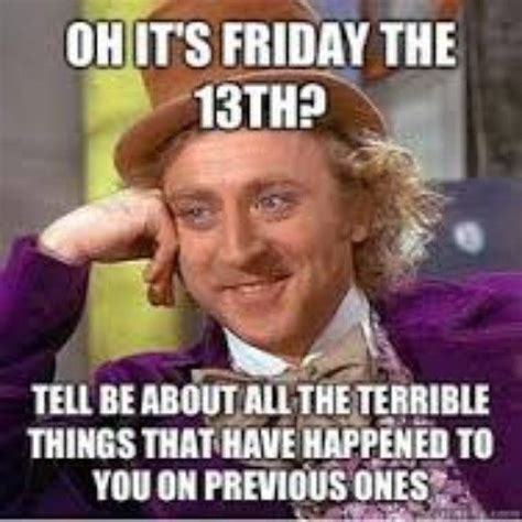 Funny Friday The 13th Memes - oh its friday the 13th pictures photos and images for facebook tumblr pinterest and twitter