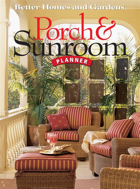 Better Homes And Gardens by Better Homes And Gardens 174 Porch Sunroom Leisurearts