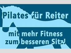 Pilates für Reiter mit mehr Fitness zum besseren Sitz
