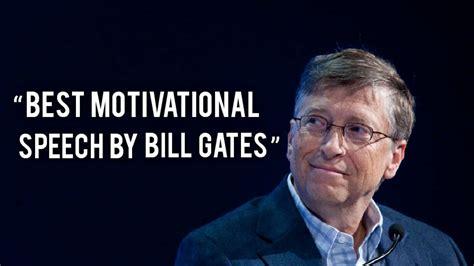 Bill Gates Motivational Video   Best Motivational Speech ...