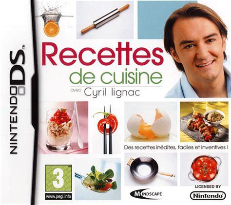 recette de cuisine avec recettes de cuisine avec cyril lignac sur nintendo ds