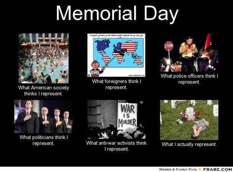 Memorial Day Weekend Meme - 29 best memorial day images on pinterest god bless america military life and military veterans
