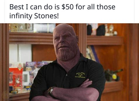 Pawn Shop Meme I M Thanos Harrison And This Is My Pawn Shop The