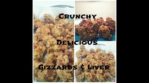 fried chicken liver gizzards youtube
