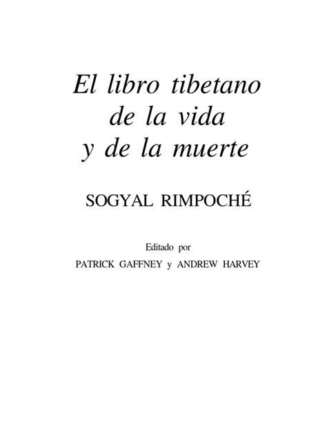 Con prólogo a cargo del dalai lama. El libro tibetano de la vida y de la muerte - Sogyal Rimpoche | Muerte | Gautama Buddha