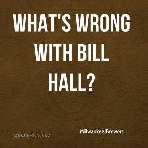 Milwaukee Brewe... Milwaukee Brewer Quotes