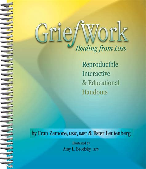 griefwork healing  loss grief counselors therapists