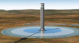 Now That's One Hell Of A Solar Power Tower | EarthTechling
