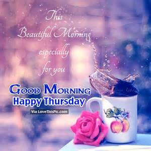 Good Morning Happy Thursday Quotes