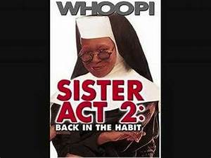 Aint no mountain High enough-sister act 2 (music and ...