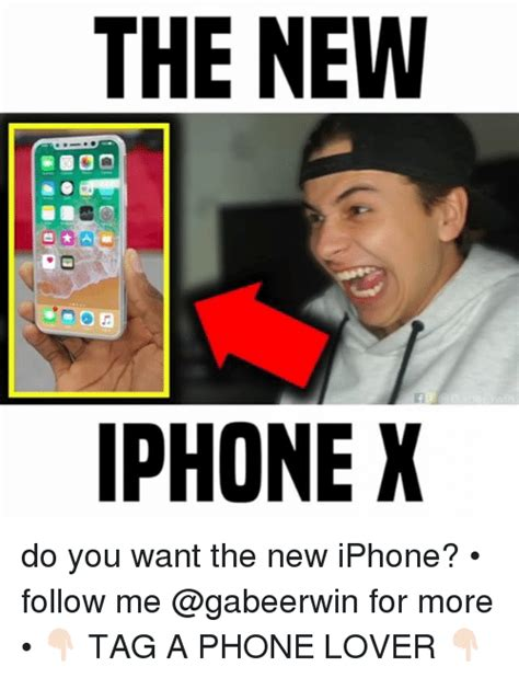 How To Create A Meme On Iphone - the new iphone x do you want the new iphone follow me for more tag a phone lover