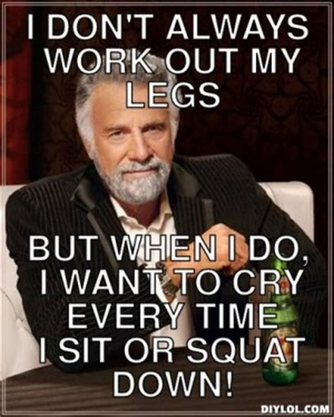 I Dont Always Meme Generator - quotes i dont always workout quotesgram