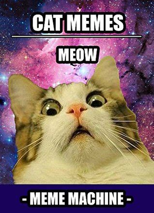 Memes 300+ Cat Memes The Most Hilarious Cat Meme