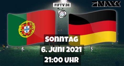Buchen sie bei eurowings ihren flug von deutschland nach portugal. Portugal - Deutschland (06.06.2021 21:00)| FussballimTV.de